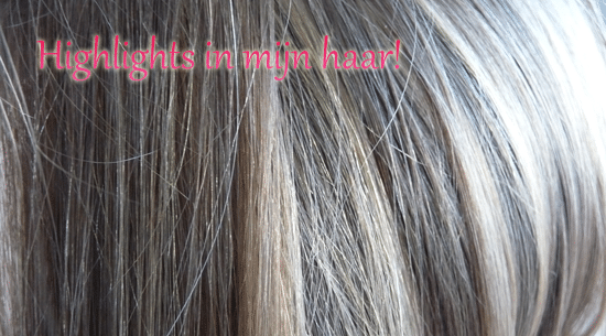 Highlights in mijn haar!