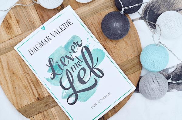 Dagmar Valerie – Liever met Lef