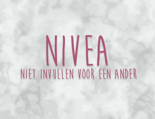 NIVEA: niet invullen voor een ander