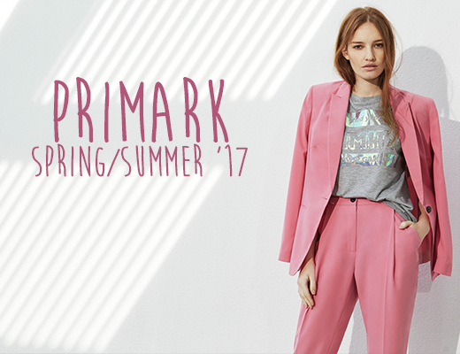 Primark Spring Summer Collection '17