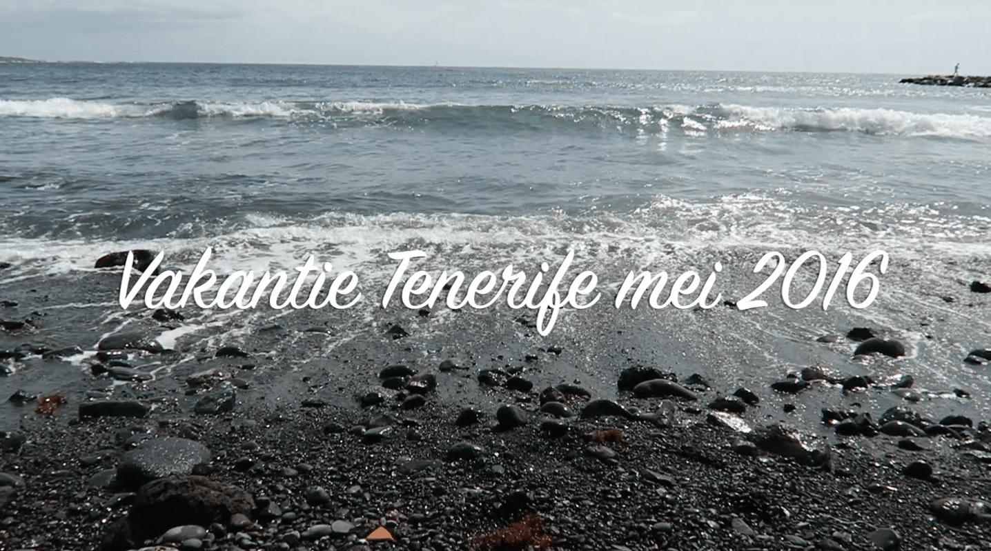Video: Vakantie Tenerife mei 2016