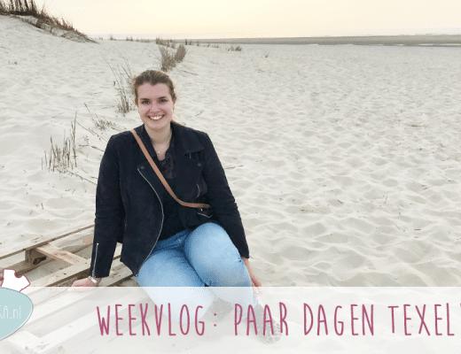 Weekvlog: paar dagen Texel, casting en gezelligheid