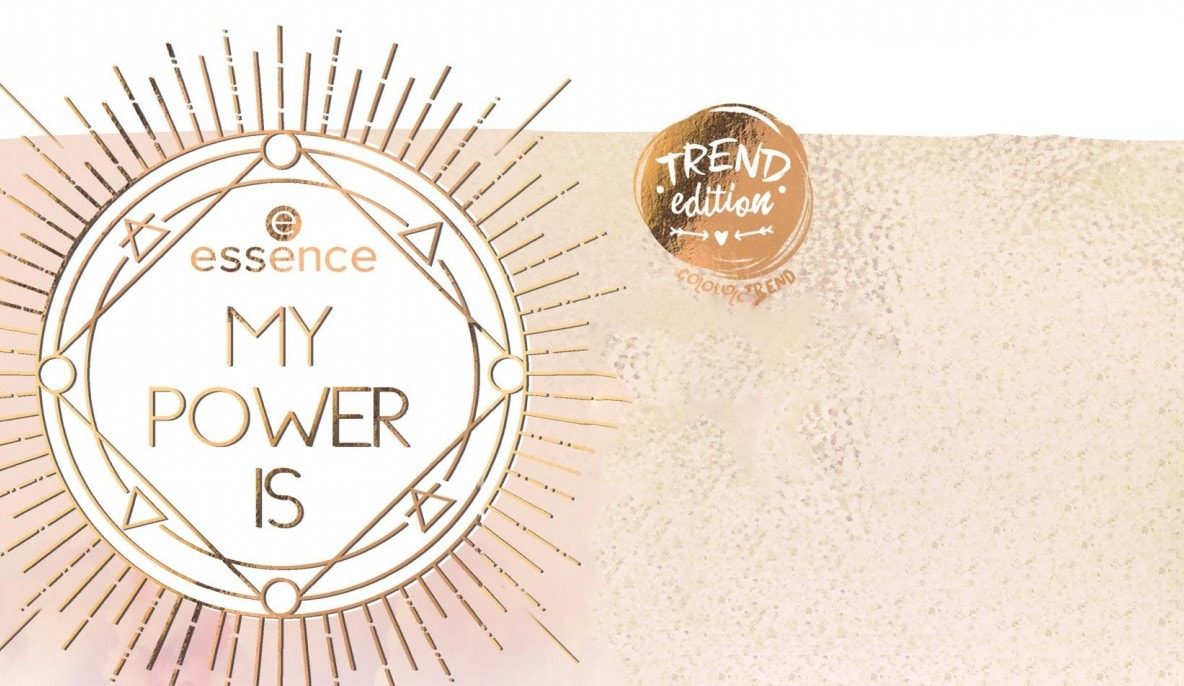 Trend Edition: Essence My Power Is…